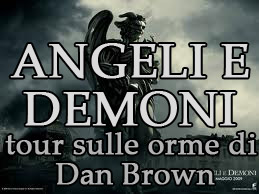 ANGELI E DEMONI tour sulle orme di Dan Brown